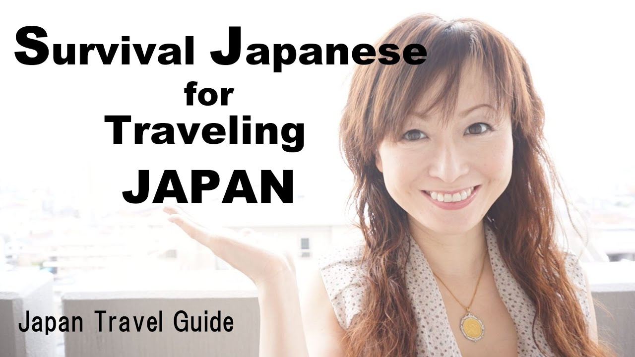 Japan Travel Guide: Survival Japanese for Traveling JAPAN