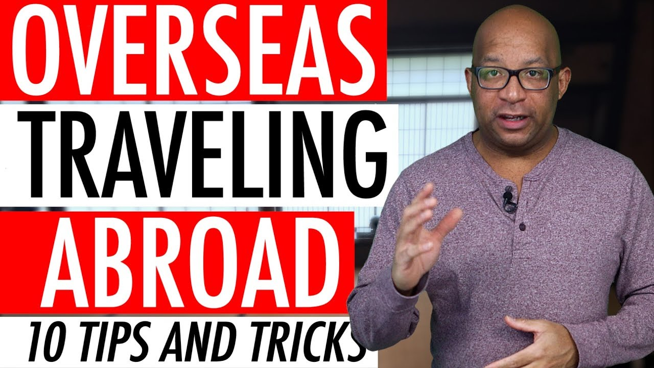 Tips And Tricks For Overseas Traveling Abroad Checklist Guide Video...